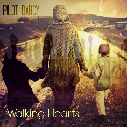 Walking Hearts single cover for Pilot Darcy downtempo track